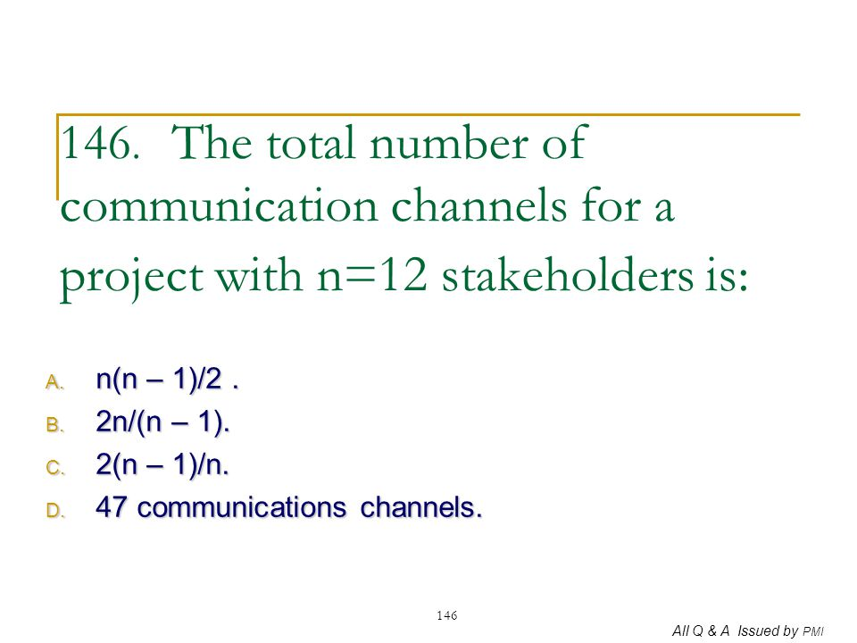 n(n – 1)/2 . 2n/(n – 1). 2(n – 1)/n. 47 communications channels.