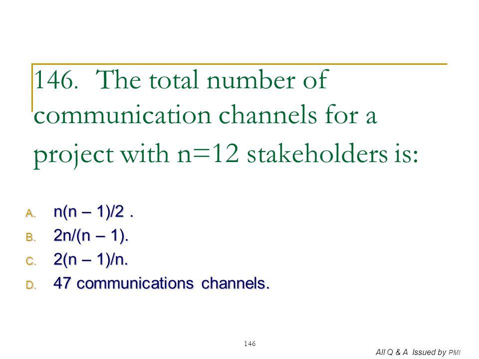 n(n – 1)/2 . 2n/(n – 1). 2(n – 1)/n. 47 communications channels.