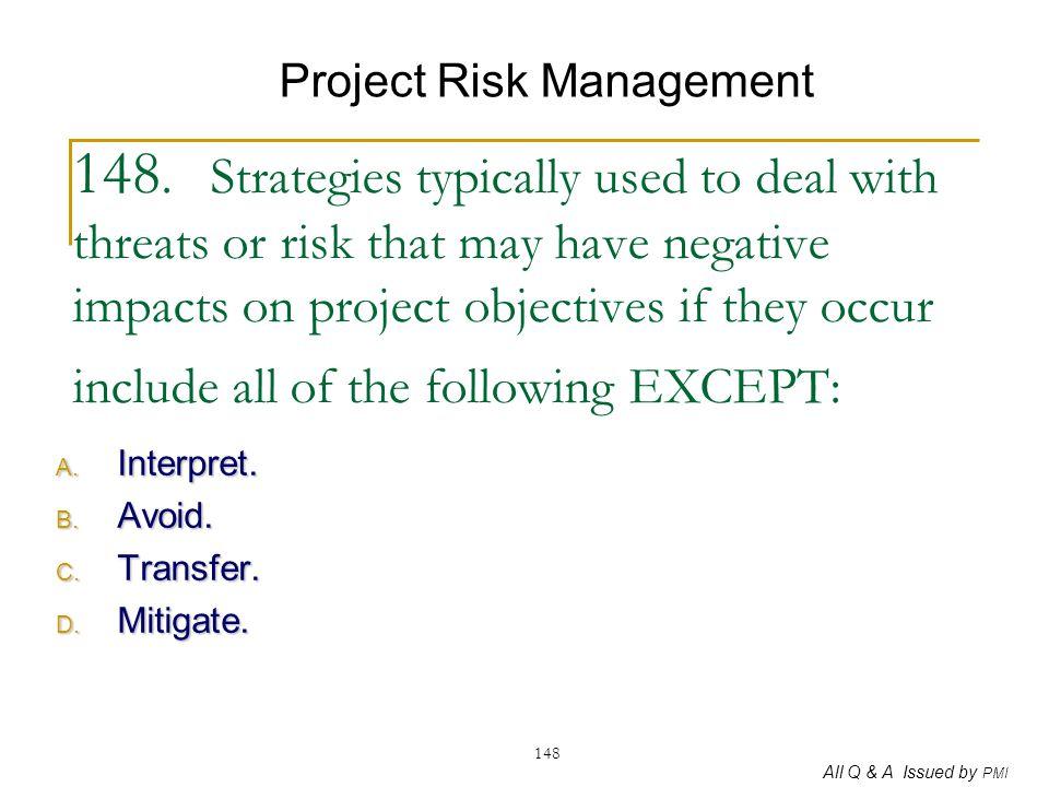 Interpret. Avoid. Transfer. Mitigate.