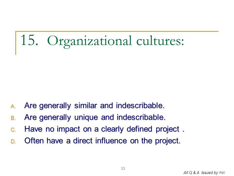 15. Organizational cultures: