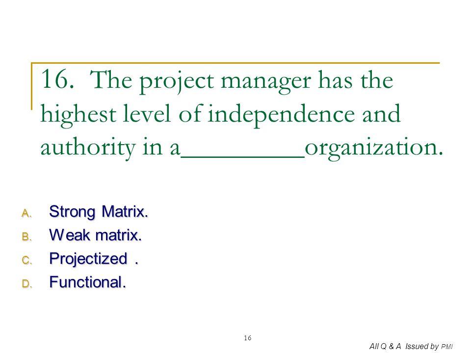 Strong Matrix. Weak matrix. Projectized . Functional.
