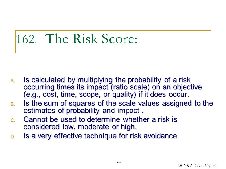 162. The Risk Score: