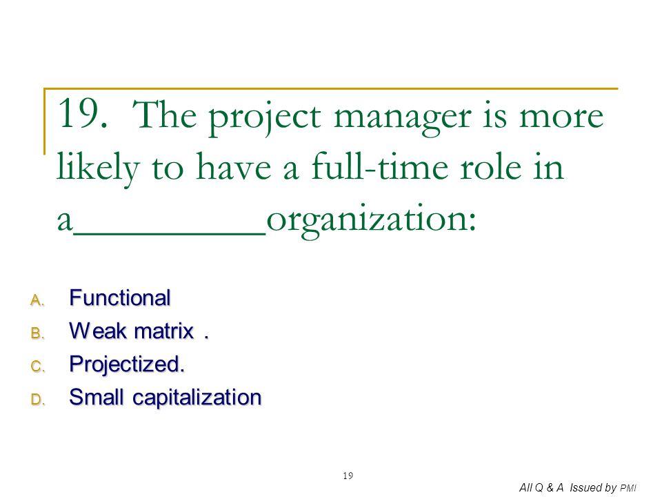 Functional Weak matrix . Projectized. Small capitalization