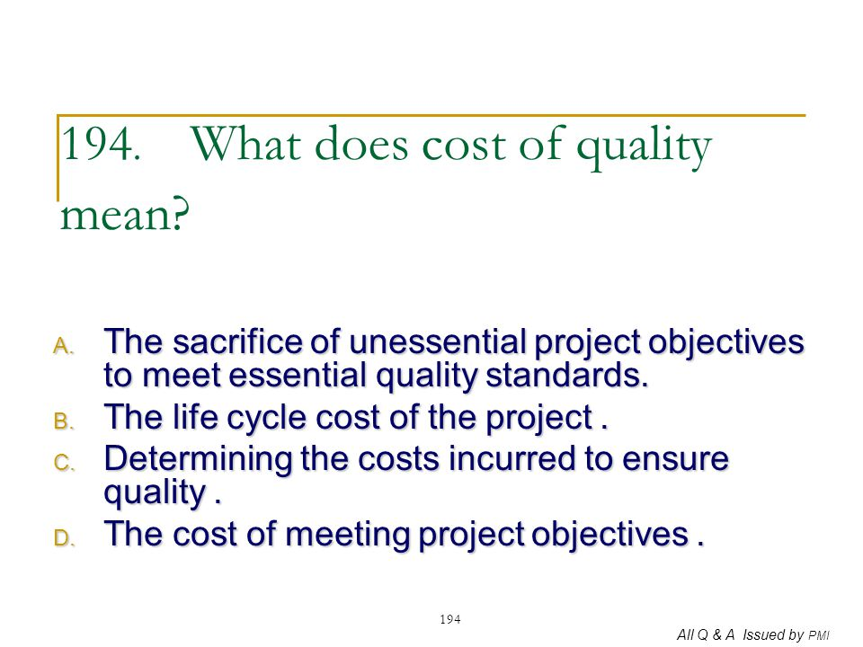 194. What does cost of quality mean