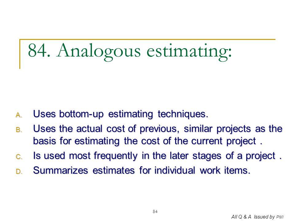 84. Analogous estimating: