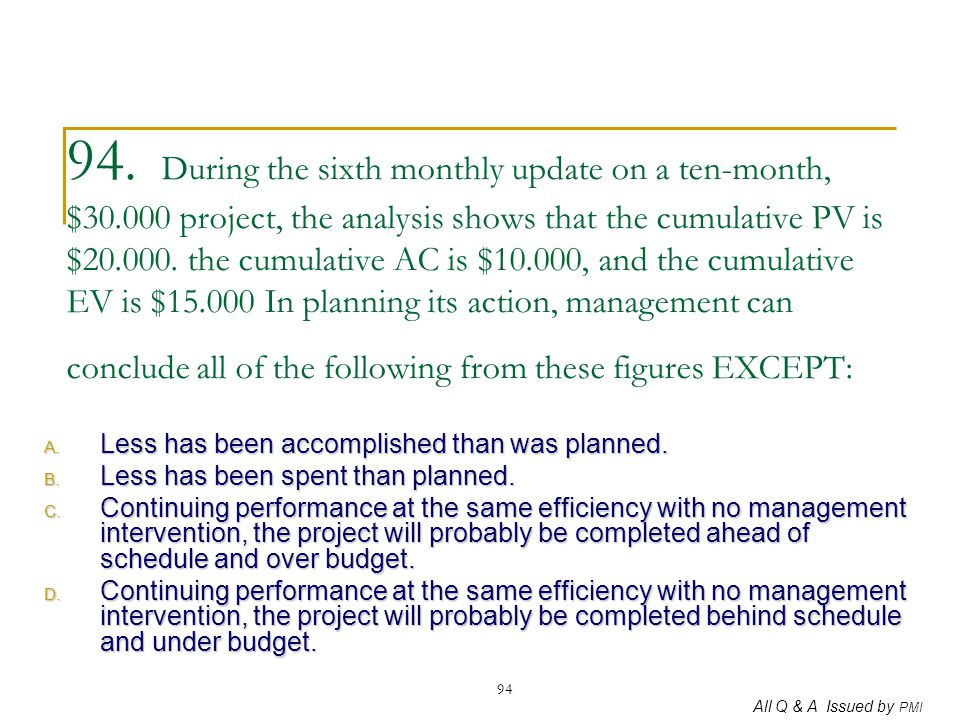 94. During the sixth monthly update on a ten-month, $30