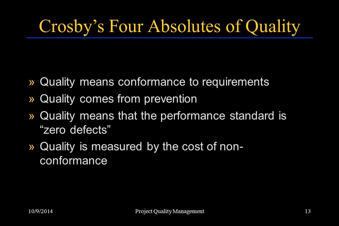 Crosby's Four Absolutes of Quality
