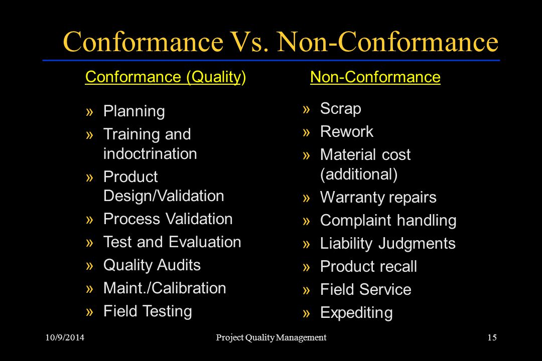 Conformance Vs. Non-Conformance