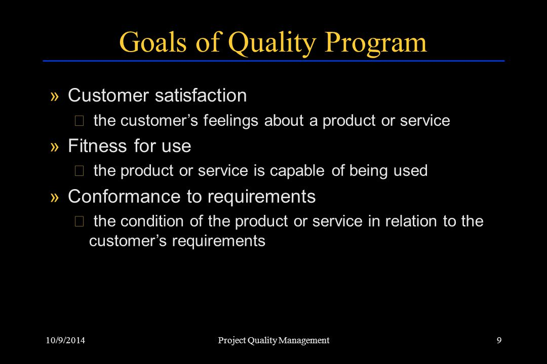 Goals of Quality Program