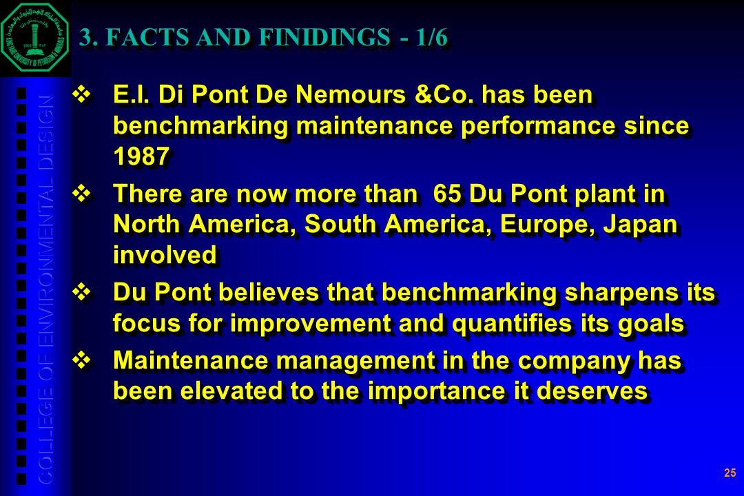 3. FACTS AND FINIDINGS - 1/6 E.I. Di Pont De Nemours &Co. has been benchmarking maintenance performance since 1987.