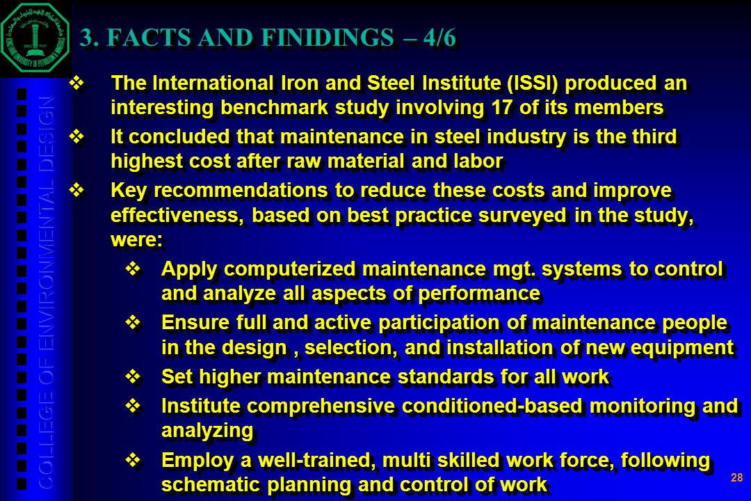 3. FACTS AND FINIDINGS – 4/6 The International Iron and Steel Institute (ISSI) produced an interesting benchmark study involving 17 of its members.