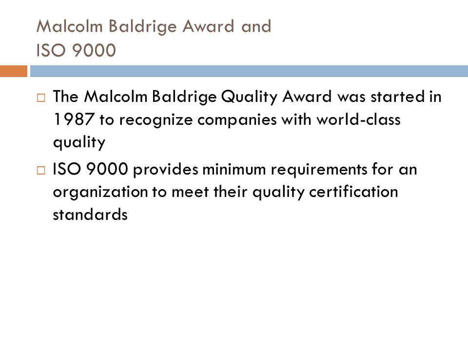 Malcolm Baldrige Award and ISO 9000