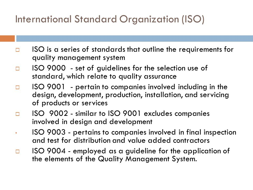 International Standard Organization (ISO)