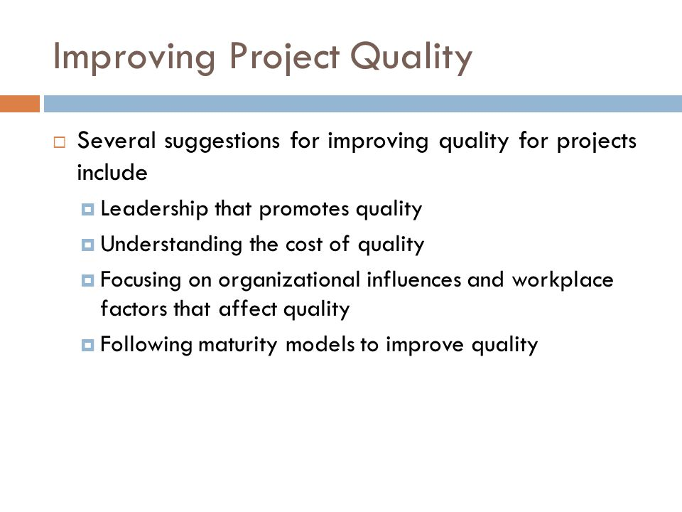 Improving Project Quality