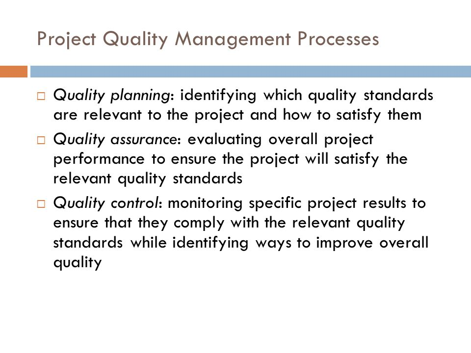 Project Quality Management Processes
