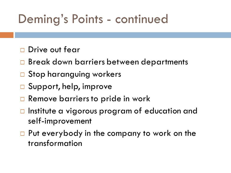 Deming's Points - continued