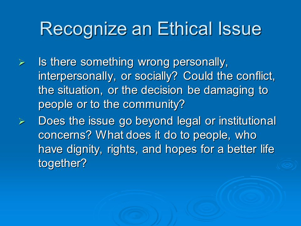 Recognize an Ethical Issue