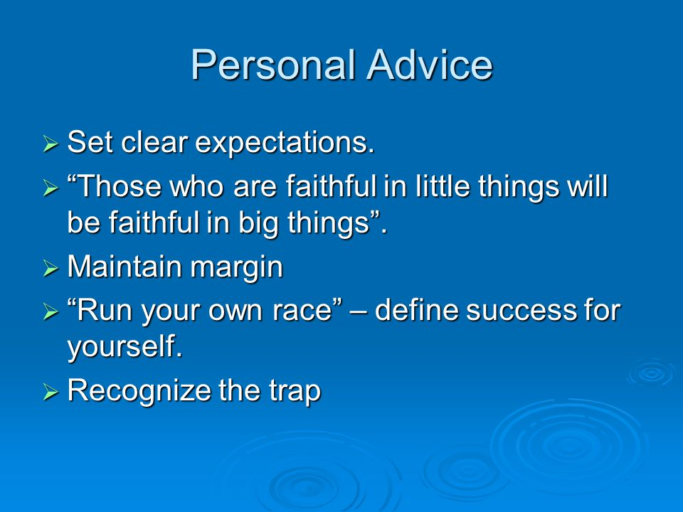 Personal Advice Set clear expectations.