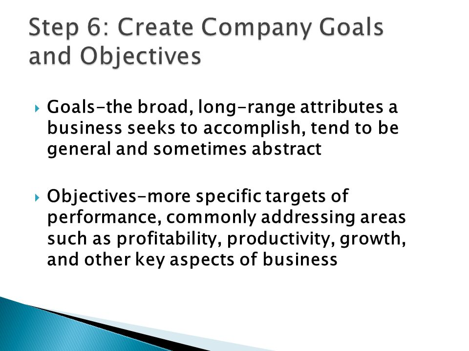 Step 6: Create Company Goals and Objectives