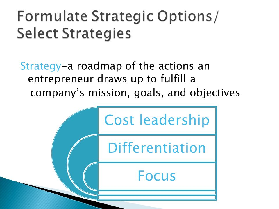 Formulate Strategic Options/ Select Strategies