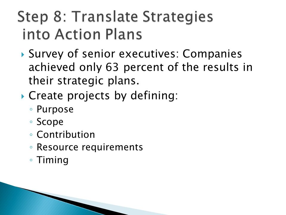 Step 8: Translate Strategies into Action Plans