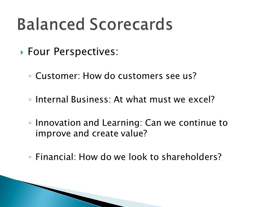Balanced Scorecards Four Perspectives: