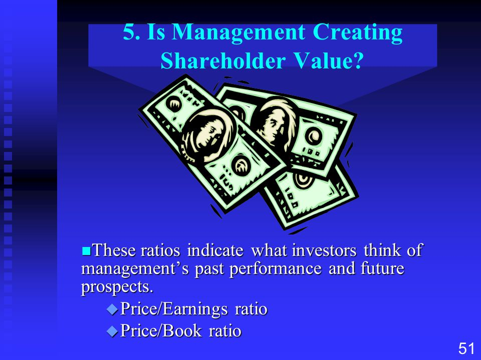5. Is Management Creating Shareholder Value