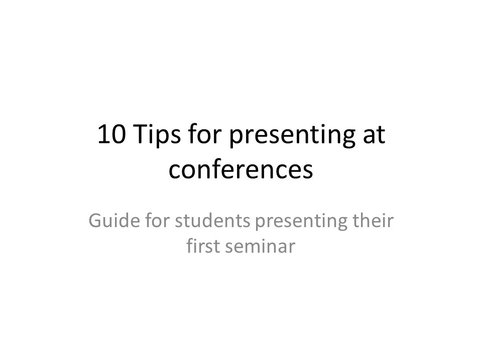 10 Tips for presenting at conferences