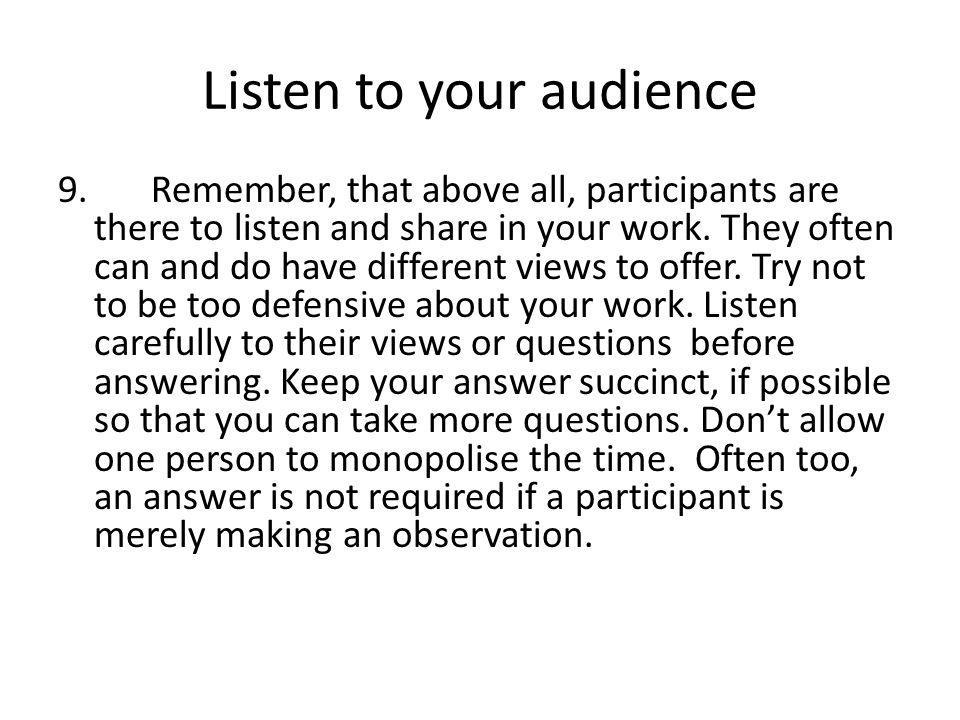 Listen to your audience
