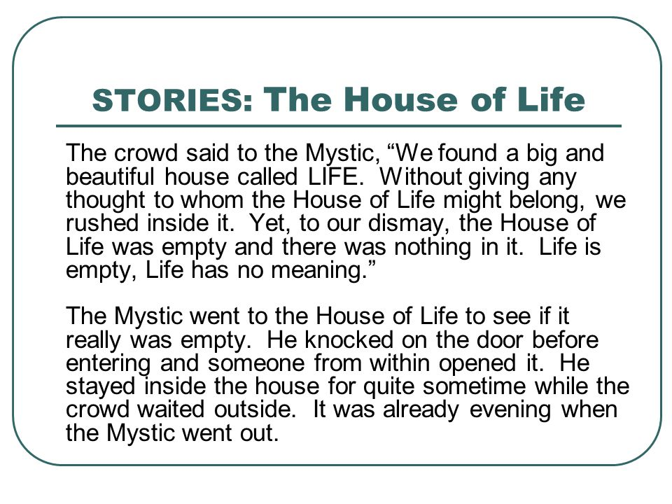 STORIES: The House of Life