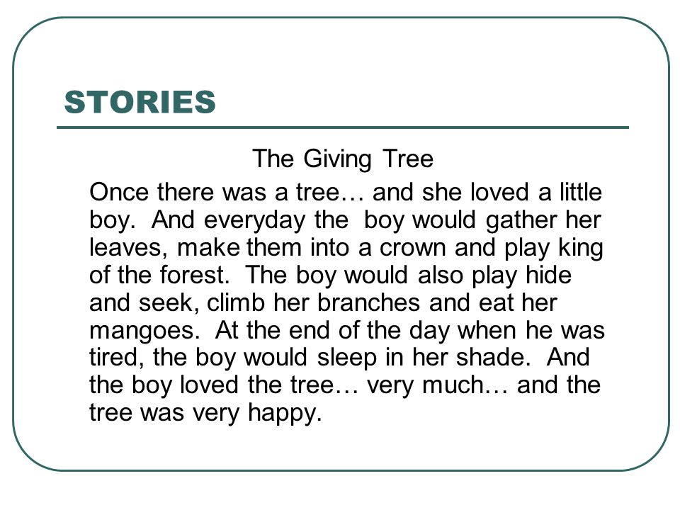 STORIES The Giving Tree