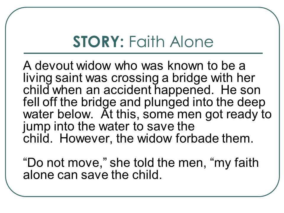 STORY: Faith Alone