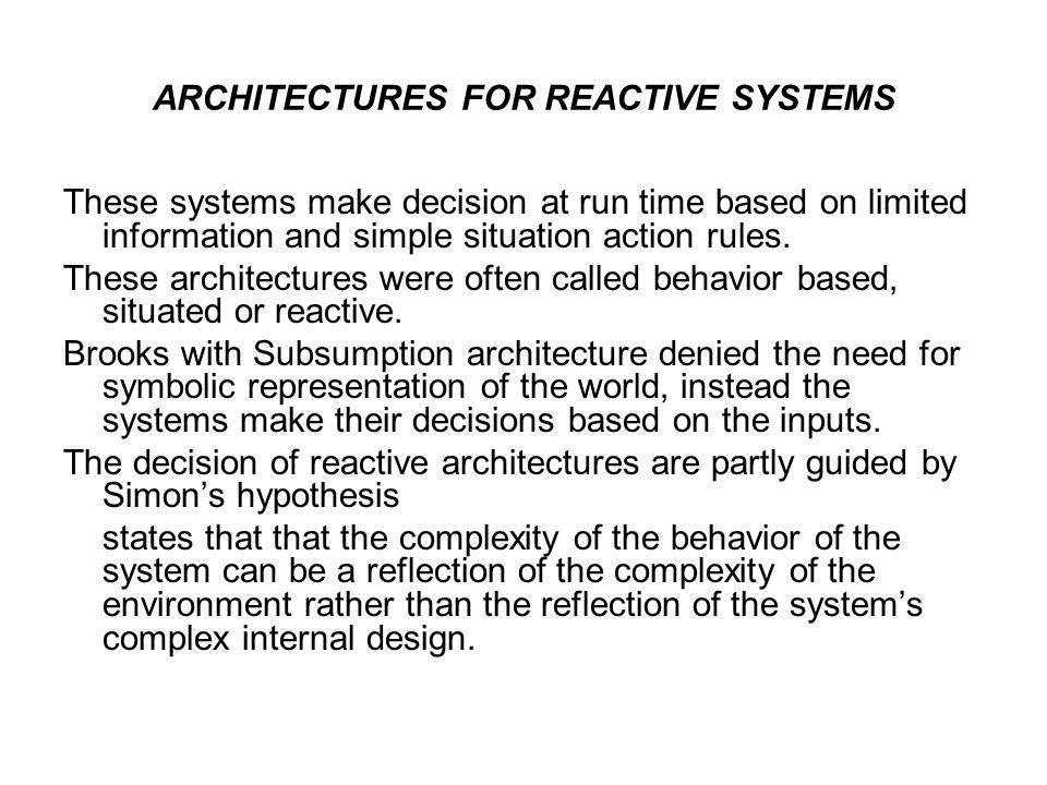 ARCHITECTURES FOR REACTIVE SYSTEMS