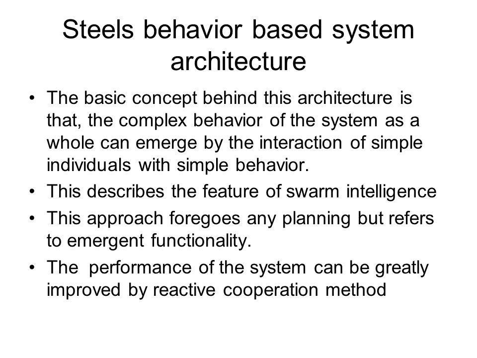 Steels behavior based system architecture