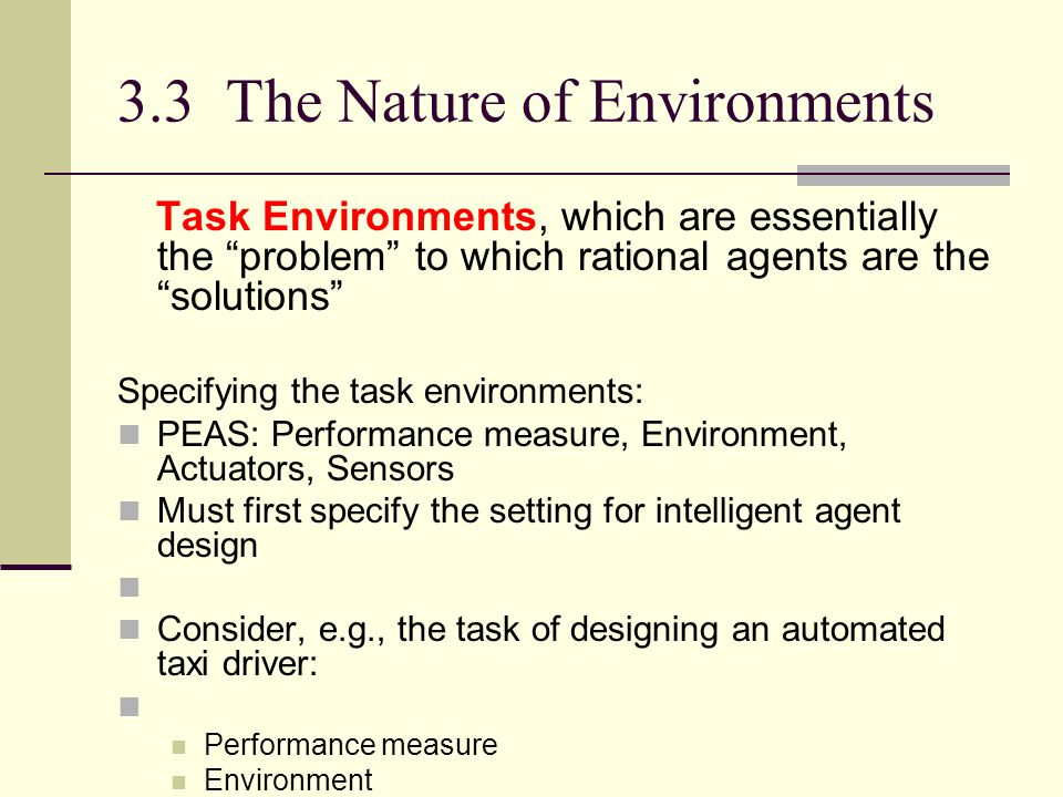 3.3 The Nature of Environments
