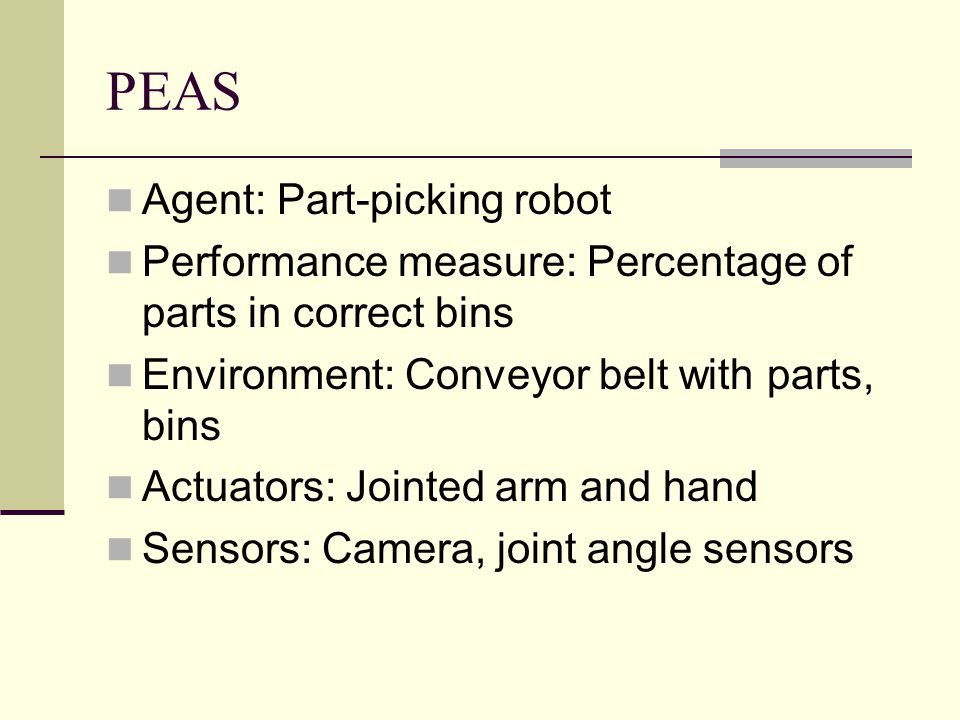 PEAS Agent: Part-picking robot