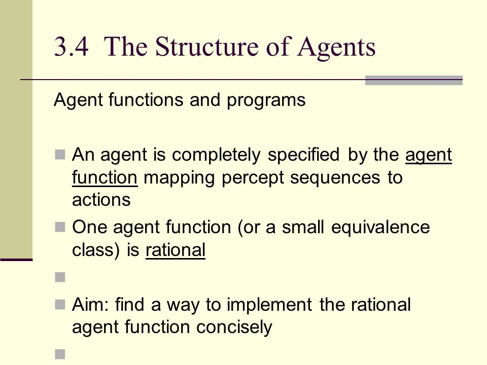 3.4 The Structure of Agents
