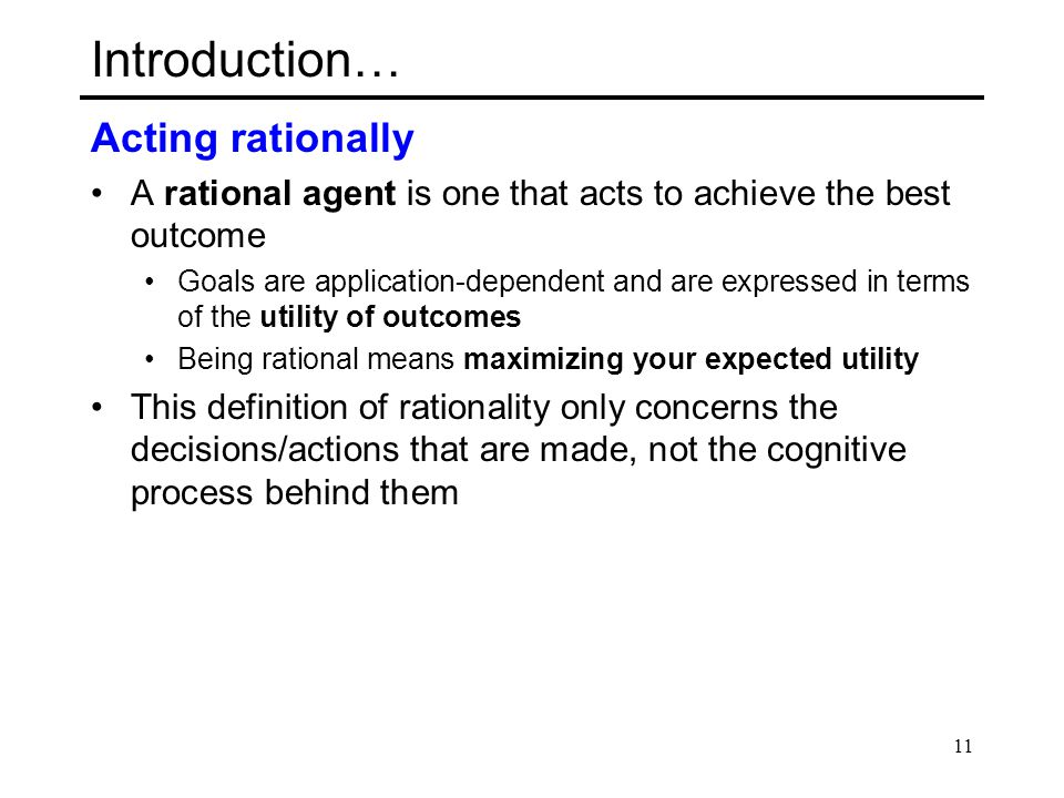 Introduction… Acting rationally
