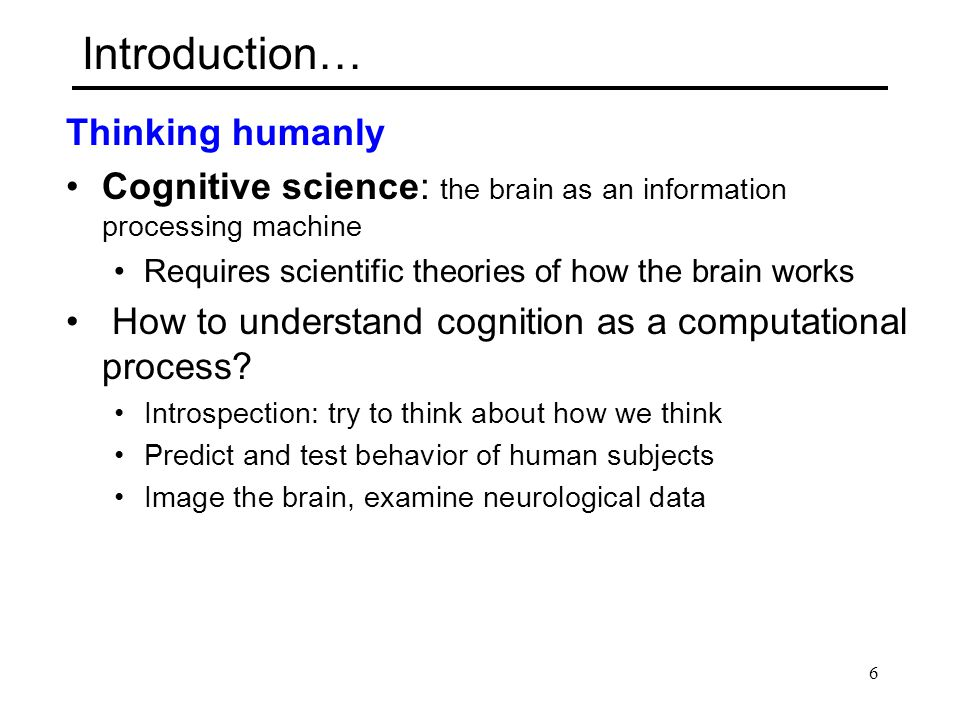 Introduction… Thinking humanly