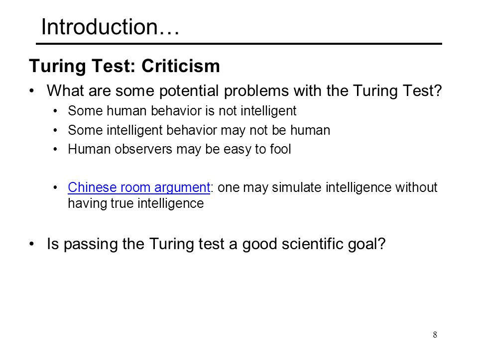 Introduction… Turing Test: Criticism
