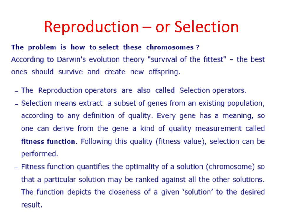 Reproduction – or Selection