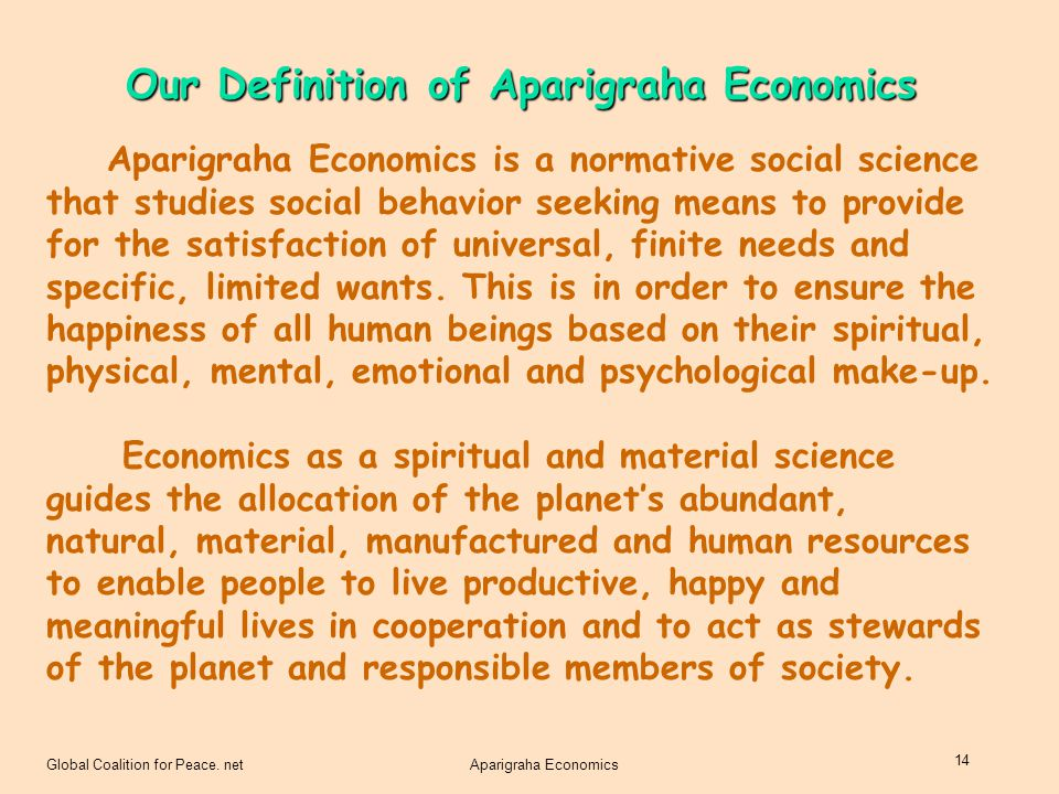 Our Definition of Aparigraha Economics