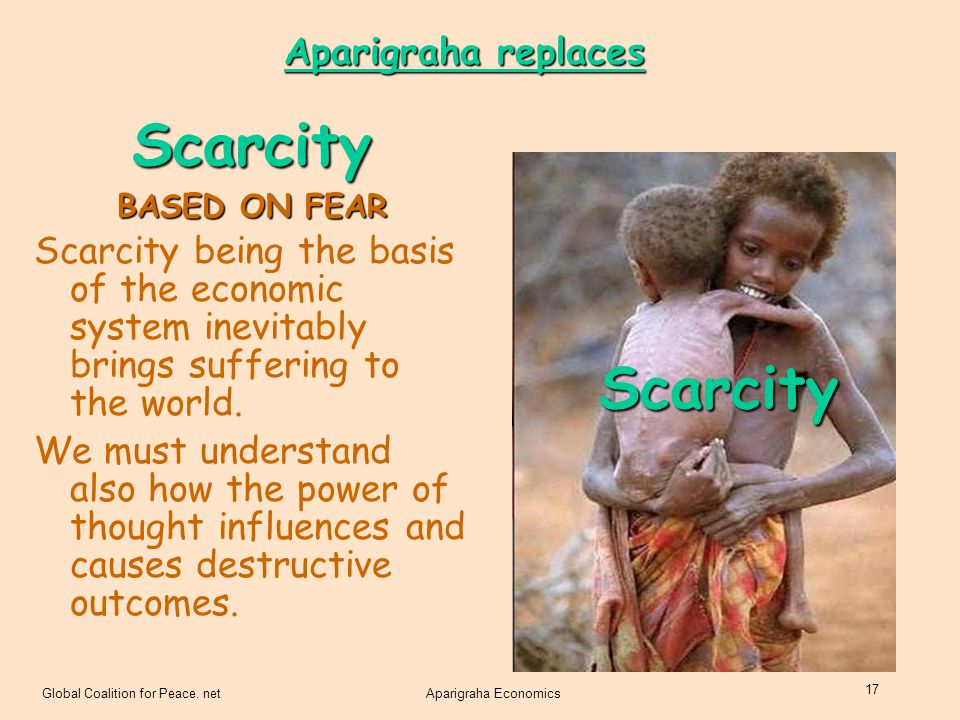 Scarcity Scarcity Aparigraha replaces
