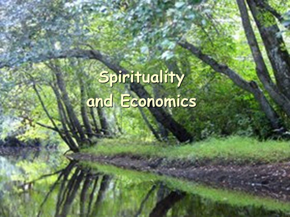 Spirituality and Economics