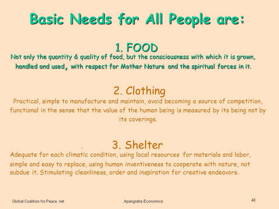 Basic Needs for All People are: