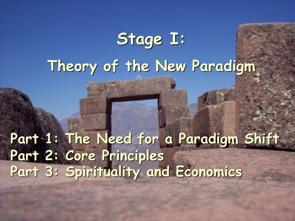 Theory of the New Paradigm