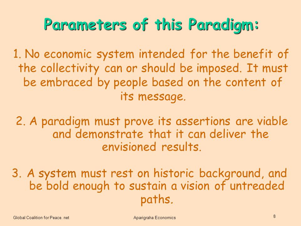 Parameters of this Paradigm: