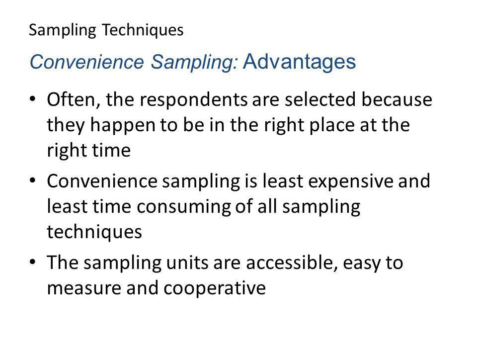 The sampling units are accessible, easy to measure and cooperative