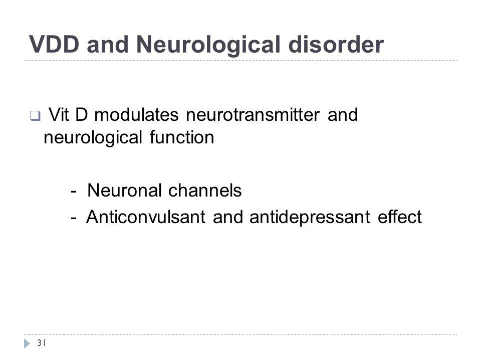 VDD and Neurological disorder