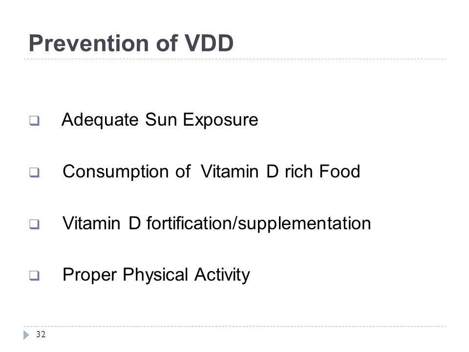 Prevention of VDD Adequate Sun Exposure